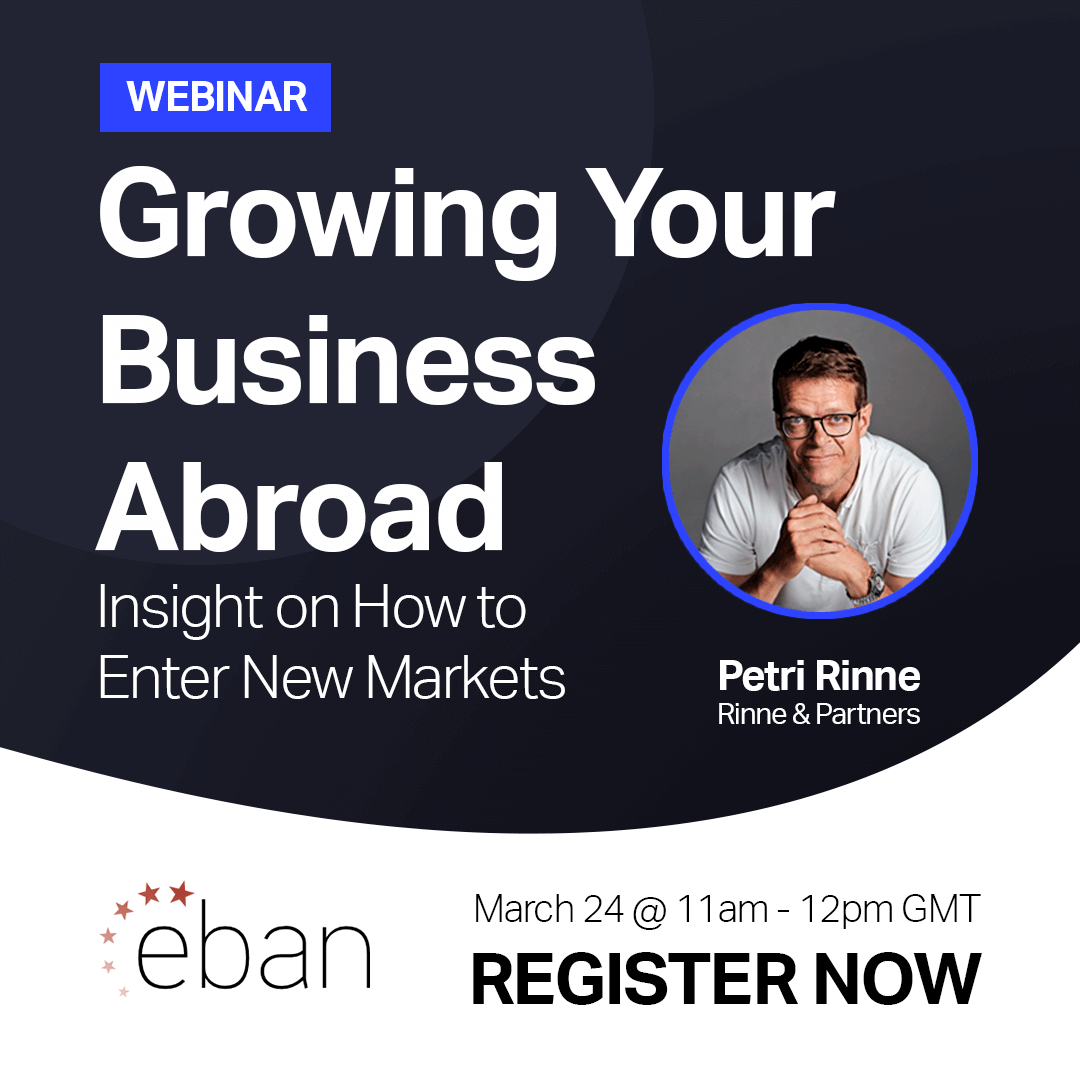 EBAN - Rinne & Partners Webinar on Growing your business abroad